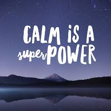 Mindset Mastery - Calm is a super power